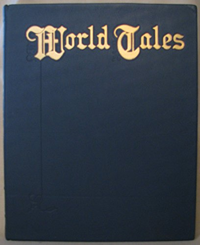 9780384549586: World Tales. The Extraordinary Coincidence of Stories Told in All Times in All Places.