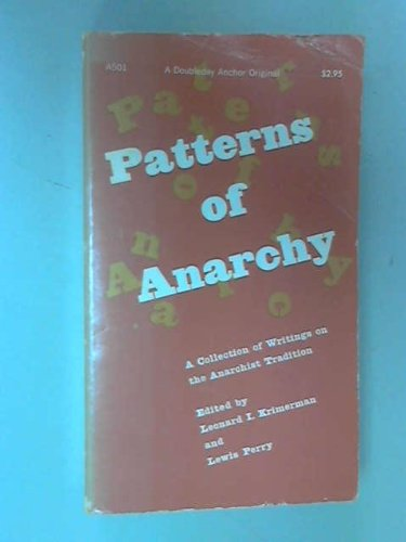9780384599352: Patterns of Anarchy: A Collection of Writings on the Anarchist Tradition