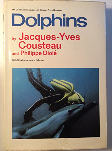 9780385000154: Dolphins (The Undersea discoveries of Jacques-Yves Cousteau)