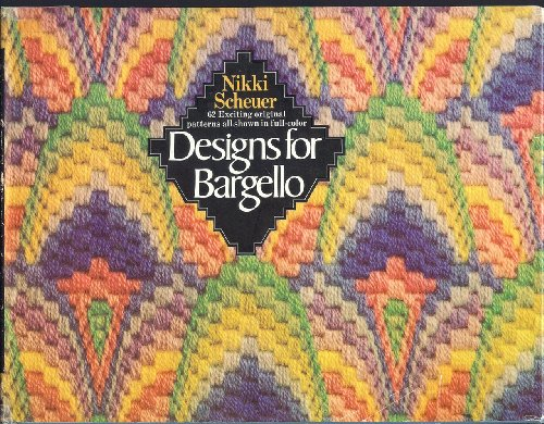 9780385000666: Designs for bargello;: 62 original patterns inspired by or adapted from a range of historical and cultural sources