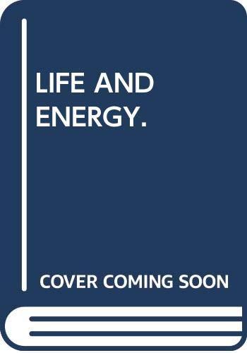Life and Energy.: Asimov, Isaac