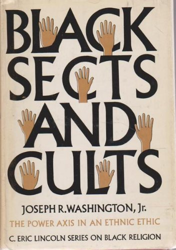 BLACK SECTS & CULTS: Washington, Joseph R.