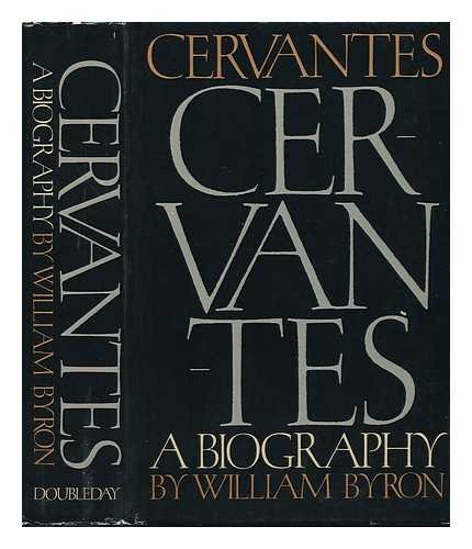9780385002790: Cervantes: A Biography