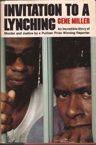 Invitation to a Lynching: Miller, Gene