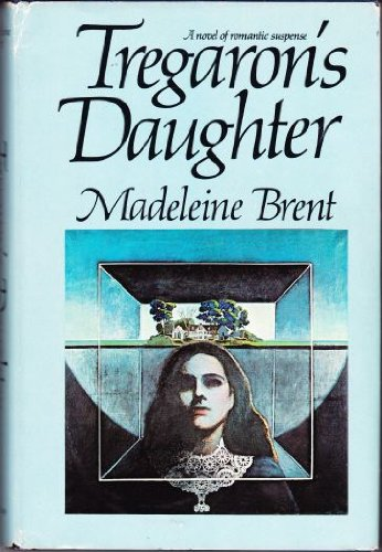 Tregaron's Daughter (0385003234) by Madeleine Brent