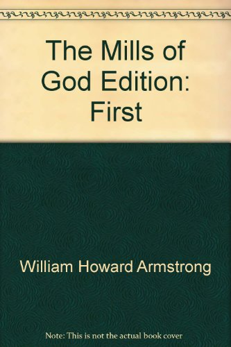 The Mills of God: Armstrong, William