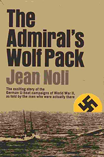 The admiral's wolf pack: Noli, Jean