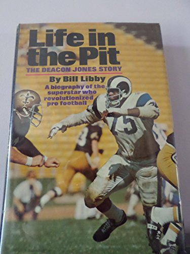 9780385003759: Life in the Pit: The Deacon Jones Story.