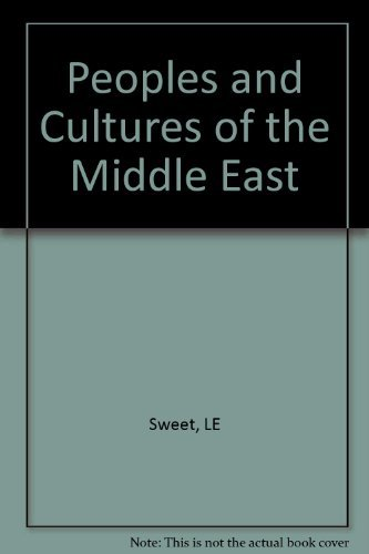 9780385003780: Peoples and Cultures of the Middle East: An Anthropological Reader.
