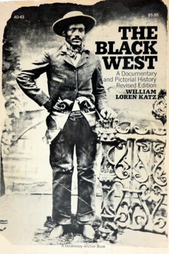 The Black West: A documentary and pictorial history