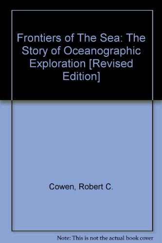 9780385003872: Frontiers of the Sea: The Story of Oceanographic Exploration,