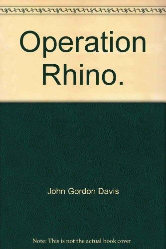 9780385004107: Operation rhino