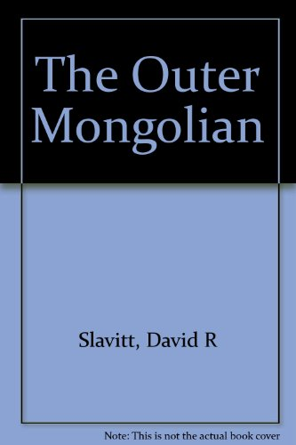 9780385004251: The Outer Mongolian