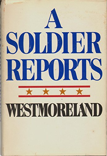 9780385004343: A Soldier Reports