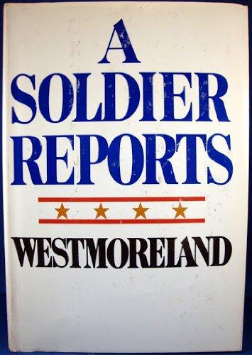 Soldier Reports: William C. Westmoreland