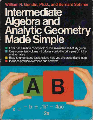 9780385004374: Intermediate Algebra and Analytic Geometry Made Simple