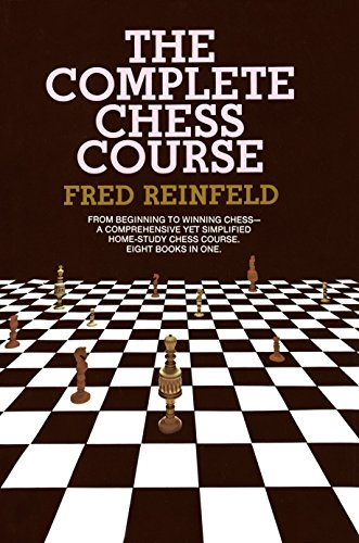 The Complete Chess Course (Hardcover): Fred Reinfeld