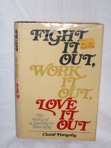 Fight It Out, Work It Out, Love: Claire Pomery
