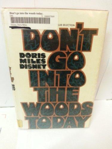 Don't go into the woods today: Disney, Doris Miles