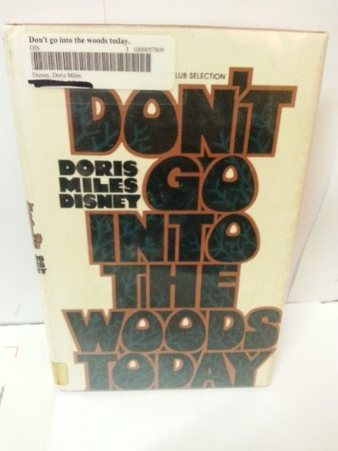 9780385004718: Don't go into the woods today