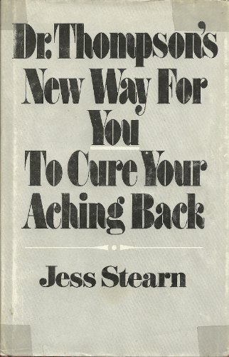 Dr. Thompson's New Way for You to: Jess Stearn