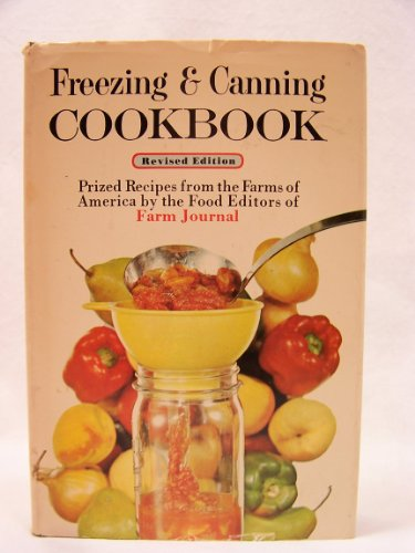 Farm Journal Freezing & Canning Cookbook: Prized