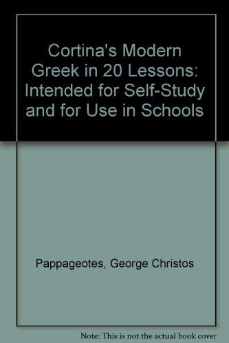 9780385004886: Cortina's Modern Greek in 20 Lessons: Intended for Self-Study and for Use in Schools