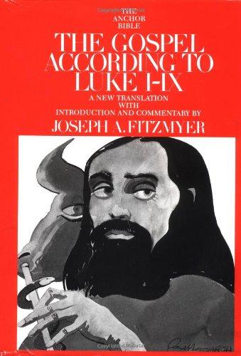 The Gospel According to Luke, I-IX: Fitzmyer, Joseph A.