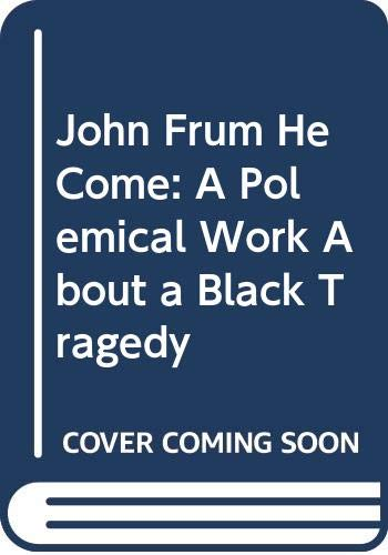 John Frum He Come: Cargo Cults & Cargo Messiahs in the South Pacific: Rice, Edward