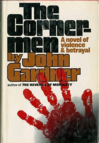 The cornermen: John E Gardner