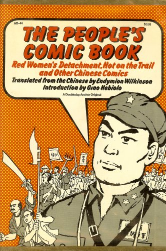 9780385005418: The People's Comic Book; Red Women's Detachment, Hot on the Trail and Other Chinese Comics.