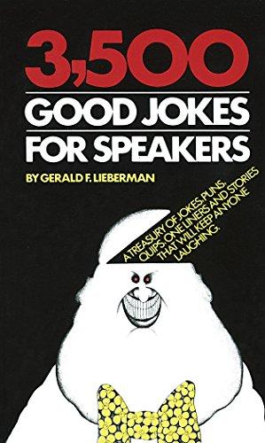 3,500 Good Jokes for Speakers: Lieberman, Jerry