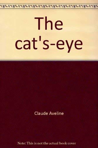 The Cat's-Eye: Aveline, Claude