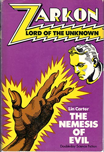 Zarkon, Lord of the Unknown in The nemesis of evil: A case from the files of Omega: Carter, Lin