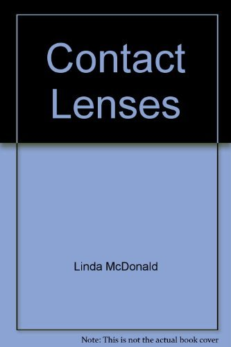 9780385006545: Contact Lenses: How to Wear Them Successfully.