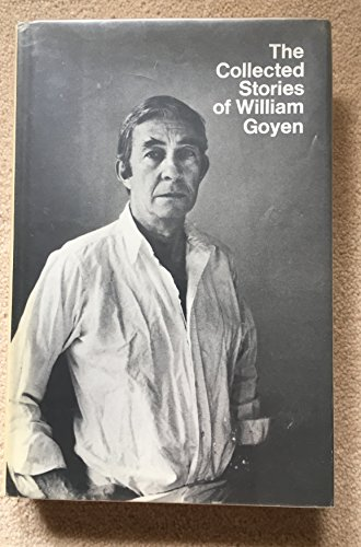 9780385007344: Title: The collected stories of William Goyen