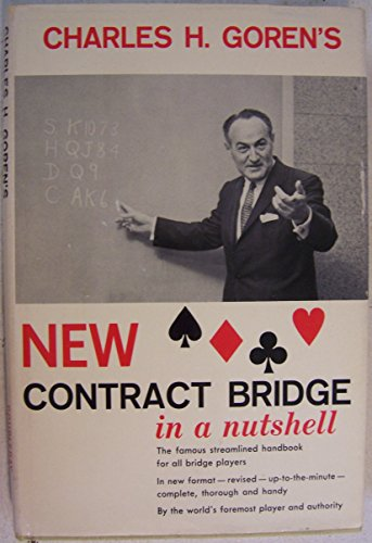 9780385007405: Charles H. Goren's New Contract Bridge in a Nutshell