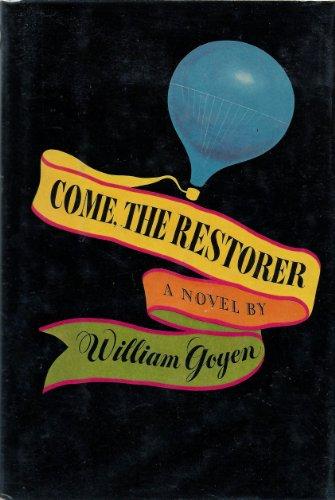 9780385007672: Come, The Restorer