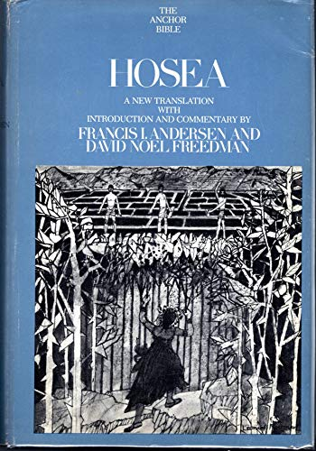 9780385007689: Hosea: A new translation (Anchor Bible, Vol. 24)