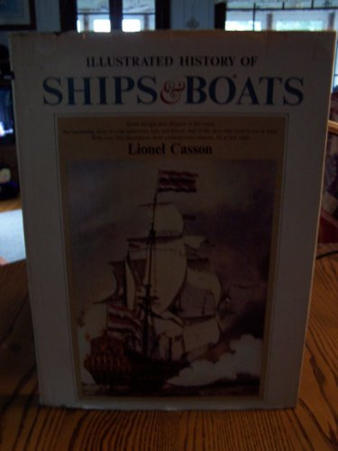 9780385008143: Illustrated History of Ships and Boats.