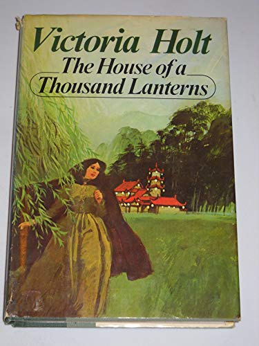 9780385008174: The House of a Thousand Lanterns
