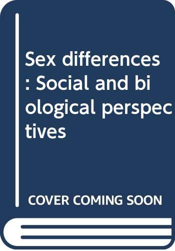 Sex Differences: Social and Biological Perspectives: Jane Beckman Lancaster;