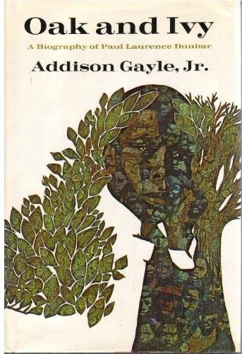 Oak and ivy : a biography of: Gayle, Addison