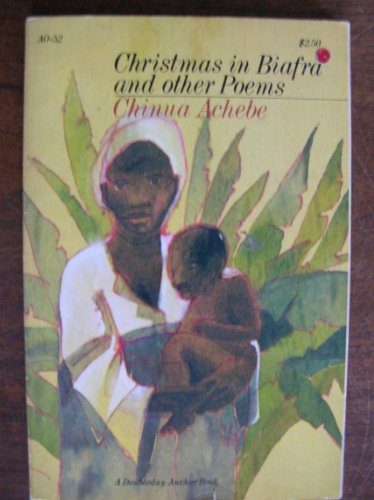 Christmas in Biafra, and other poems: Achebe, Chinua