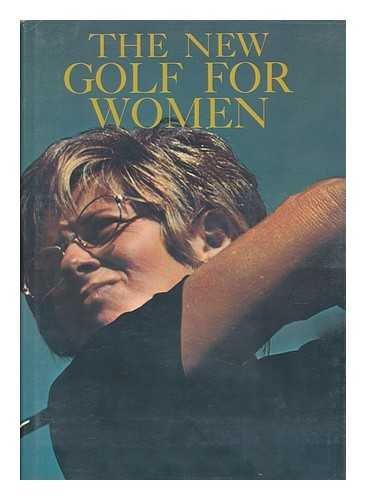 The New golf for women: Coyne, John