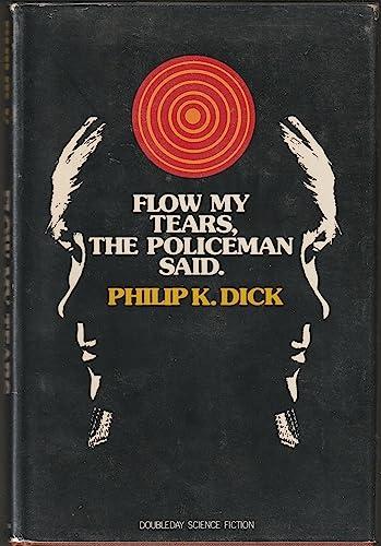 9780385008877: Flow My Tears, The Policeman Said