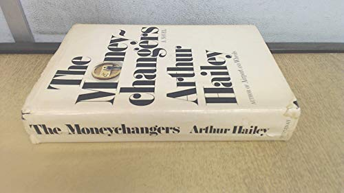 The Moneychangers: Hailey, Arthur *SIGNED*