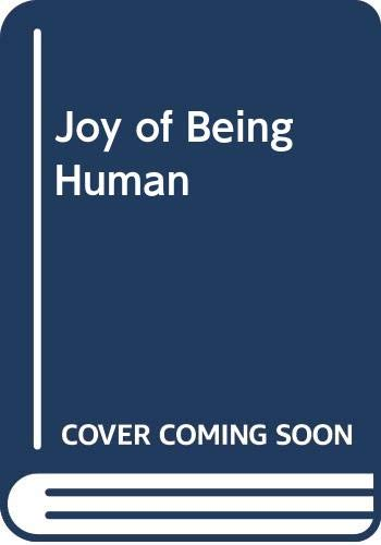 9780385009430: The Joy of Being Human: Reflections for Every Day of the Year