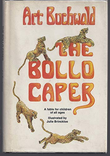 9780385010252: The Bollo caper;: A fable for children of all ages