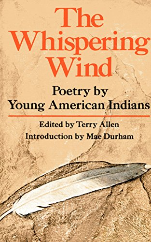 9780385010320: The Whispering Wind: Poetry by Young American Indians